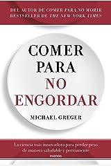 Comer para no engordar: La ciencia más innovadora para perder peso de manera saludable y permanente (Divulgación) (Spanish Edition) Kindle Edition