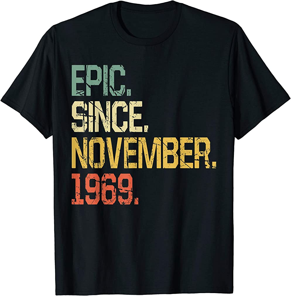 50 Years Old Shirt Gift- Epic Since November 1969 T-shirt