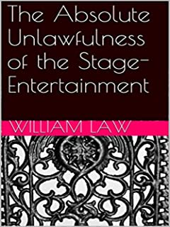 The Absolute Unlawfulness of the Stage-Entertainment (English Edition)