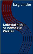 Leichtathletik at home für Werfer