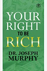 Your Right To Be Rich Kindle Edition