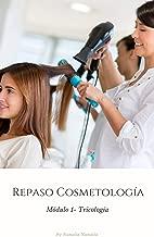 Guía de Estudio Reválida Cosmetología: Módulo 1: Tricología (Spanish Edition)
