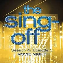 The Sing-Off: Season 4, Episode 5- Movie Night