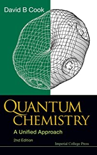 Quantum Chemistry: A Unified Approach (2nd Edition)