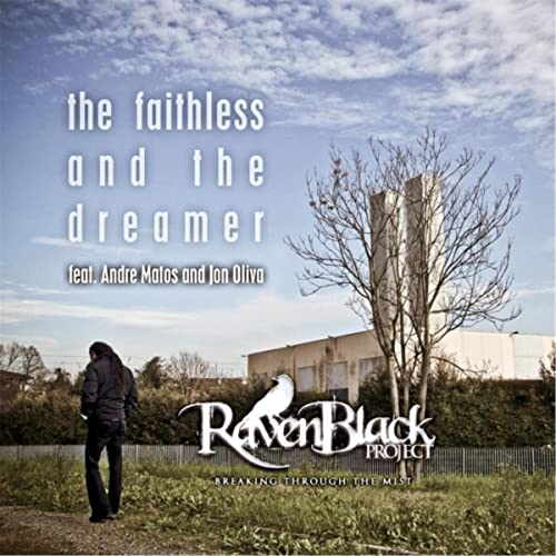 The Faithless And The Dreamer Feat Andre Matos Jon Oliva By