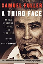 A Third Face: My Tale of Writing, Fighting and Filmmaking (Applause Books)
