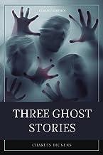 Three Ghost Stories: With original illustration