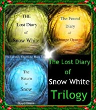 The Lost Diary of Snow White Trilogy: Included in this edition: I Am Pan: The Fabled Journal of Peter Pan