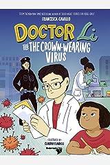 Doctor Li and the Crown-wearing Virus Hardcover