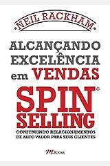 Alcançando Excelência em Vendas - Spin Selling Capa comum