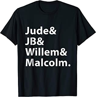jb & jude & willem & malcolm t shirt