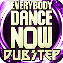 Everybody Dance Now Dubstep Remix