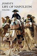 JOMINI's LIFE OF NAPOLEON: Volume 1