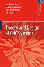 Theory and Design of CNC Systems (Springer Series in Advanced Manufacturing)