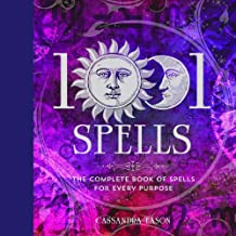 [Cassandra Eason]-1001 Spells- The Complete Book of Spells for Every Purpose (HB)