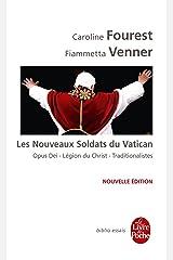 Les Nouveaux Soldats du Vatican (Biblio essais t. 32052) Format Kindle