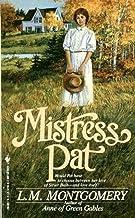 Mistress Pat (Pat of Silver Bush #2)