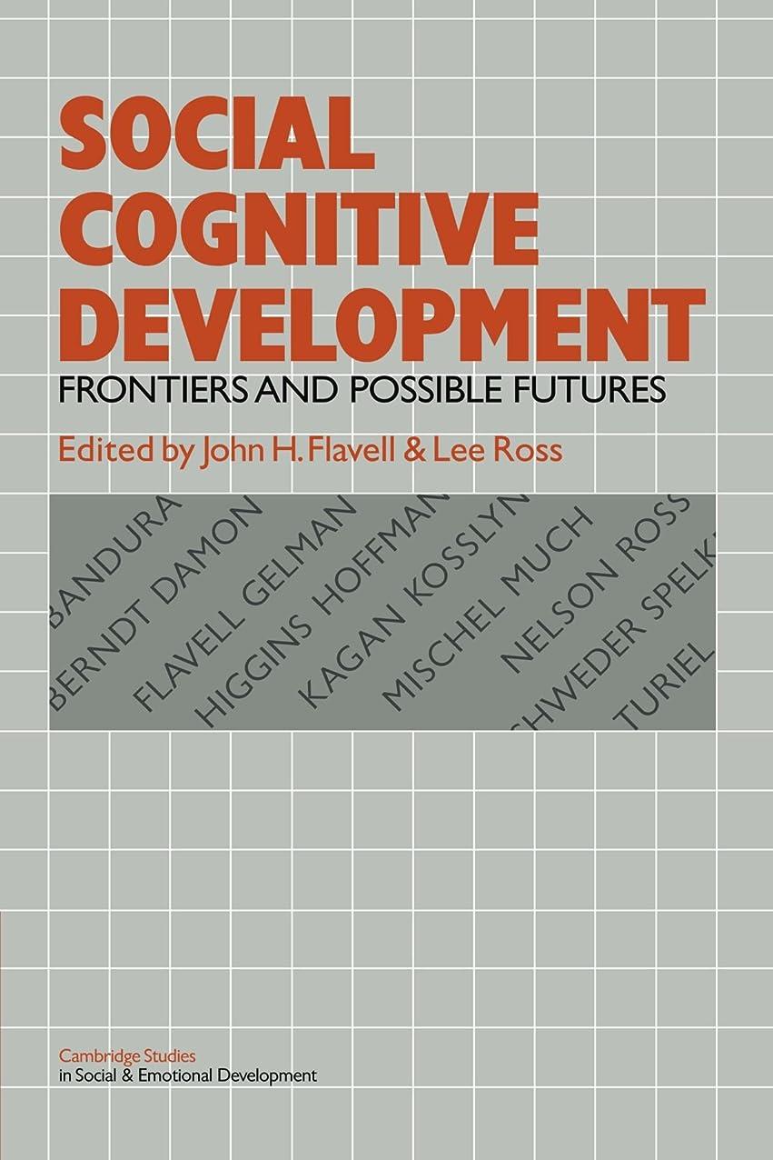 改善するバース評決Social Cognitive Development: Frontiers and Possible Futures (Cambridge Studies in Social and Emotional Development)
