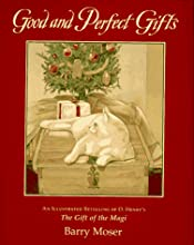 Good and Perfect Gifts: A Retelling of O. Henry