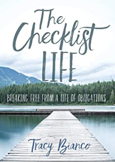 The Checklist Life: Breaking Free From a Life of Obligations