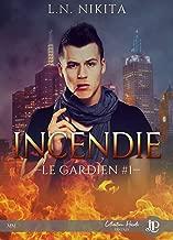 Incendie: Le Gardien #1