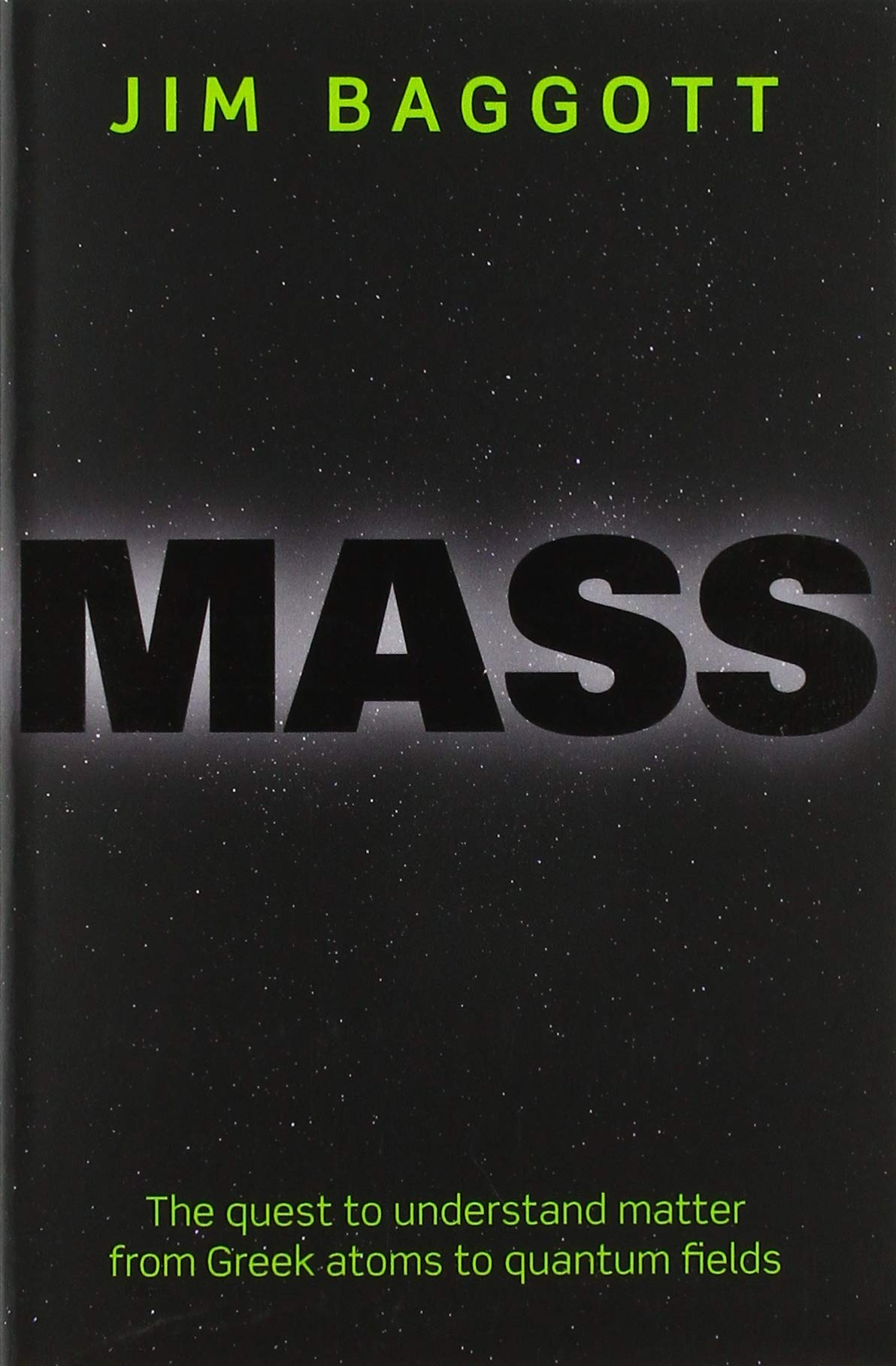 Image OfMass: The Quest To Understand Matter From Greek Atoms To Quantum Fields
