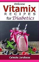 Best vitamix diabetic recipes Reviews