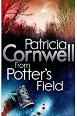 From Potter's Field (Scarpetta 6) Kindle Edition