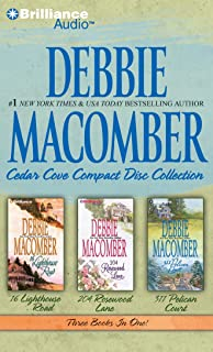 Debbie Macomber Cedar Cove Collection: 16 Lighthouse Road/204 Rosewood Lane/311 Pelican Court