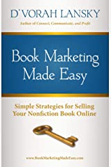 Book Marketing Made Easy: Simple Strategies for Selling Your Nonfiction Book Online Kindle Edition