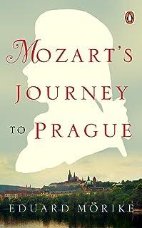 Mozart's Journey to Prague (Penguin Classics) (English Edition)