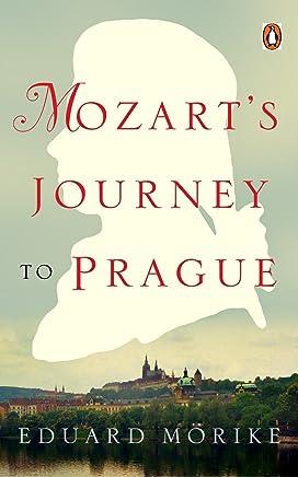 Mozarts Journey to Prague (Penguin Classics) (English Edition)