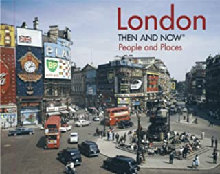 London Then and Now®: People and Places