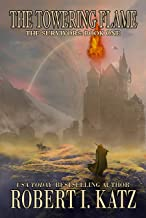 The Towering Flame: The Survivors: Book One
