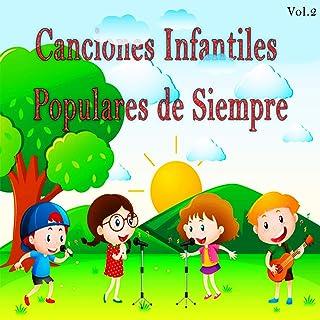Canciones Infantiles Populares de Siempre, Vol. 2