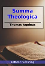 Summa Theologica: Cross-linked to the Bible (English Edition)