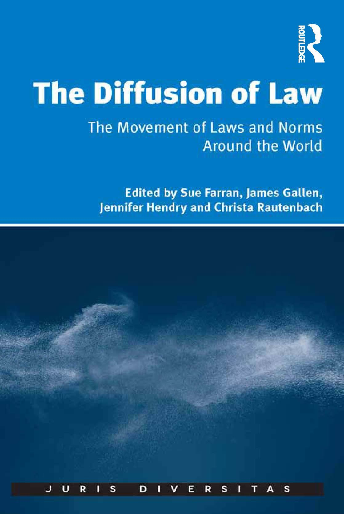 Image OfThe Diffusion Of Law: The Movement Of Laws And Norms Around The World (Juris Diversitas)