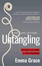 Untangling: Starting at an Ending to Find a Beginning: 2