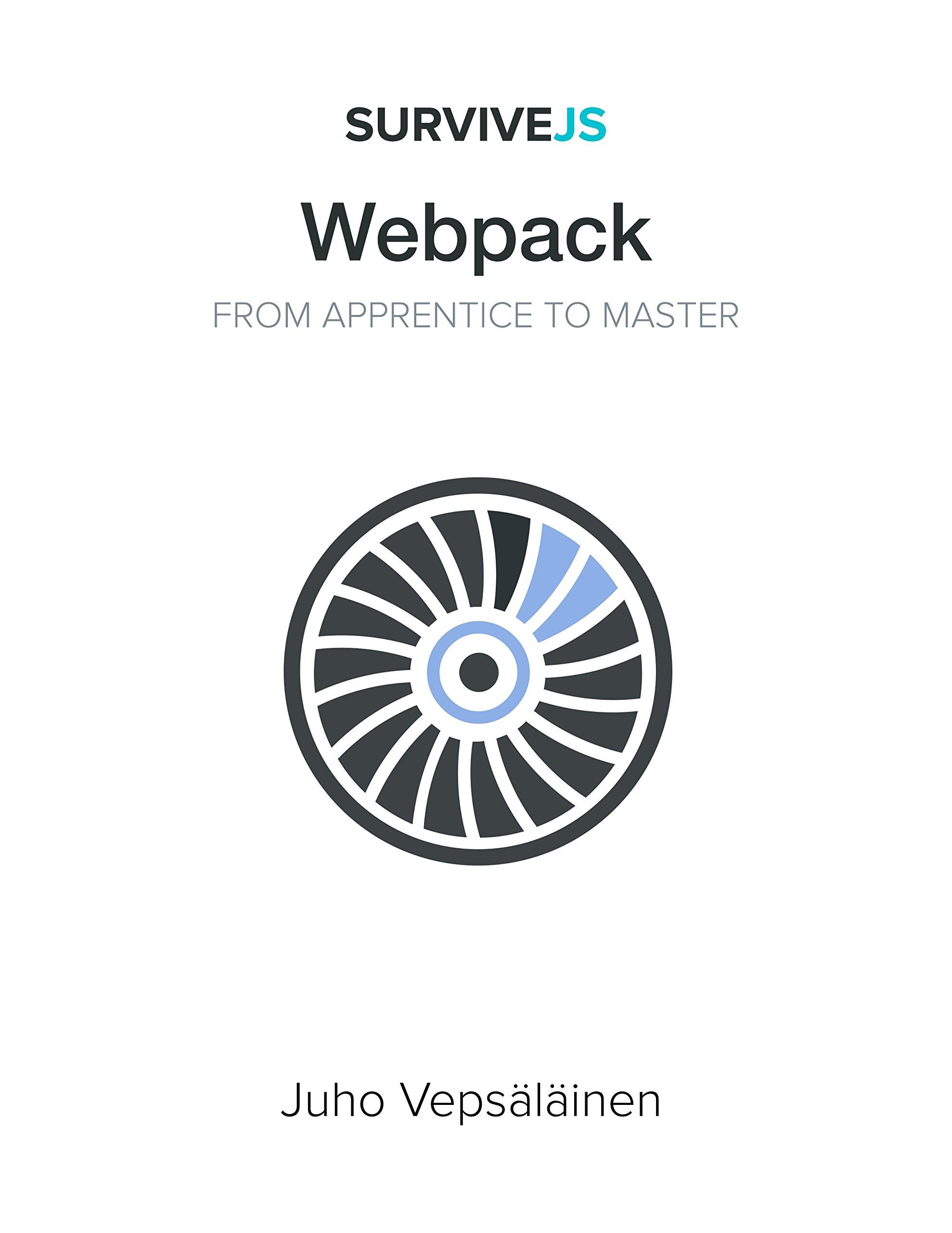 SurviveJS - Webpack: From apprentice to master