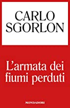 L'armata dei fiumi perduti (Italian Edition)