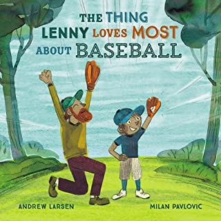 The Thing Lenny Loves Most About Baseball
