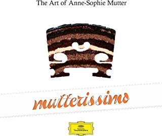 Mutterissimo – The Art Of Anne-Sophie Mutter
