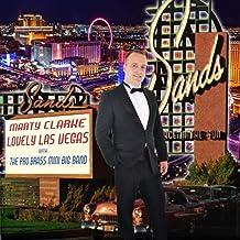 Lovely Las Vegas (feat. Marty Clarke)