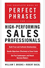 The Complete Book of Perfect Phrases for High-Performing Sales Professionals (Perfect Phrases Series) Kindle Edition