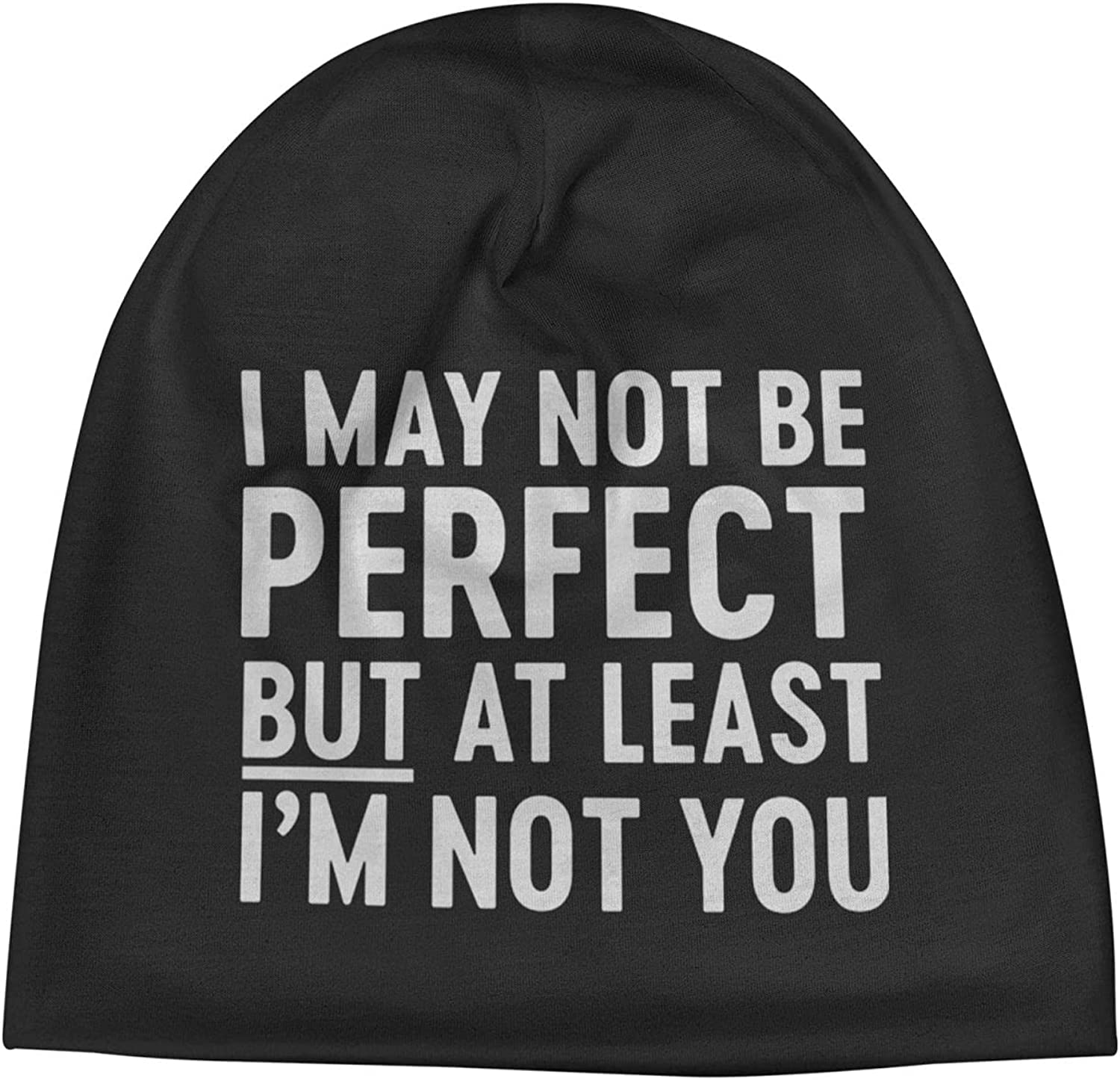 I May Not Be Perfect But at Least Genuine Free Shipping You1 Slogan Bea Manufacturer regenerated product Unisex I'm