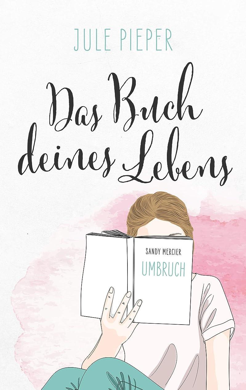 ベット付ける毎週Das Buch deines Lebens: Umbruch (German Edition)