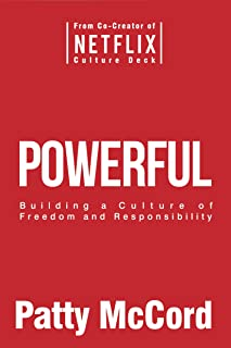 Powerful (Intl): Building a Culture of Freedom and Responsibility