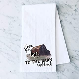 I Love you to the Barn and Back Rustic Cow Farm Flour Sack Cotton Tea Towel Kitchen Linen