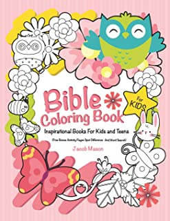 Bible Coloring Book For Kids: Inspirational Books For Kids Or Teens (Free Bonus Activity Pages Spot Difference And Word Search) (Inspirational Gifts For Girls)