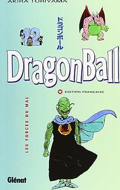 Dragon Ball (sens français) - Tome 12: Les Forces du mal (Dragon Ball (sens français) (12)) (French Edition)
